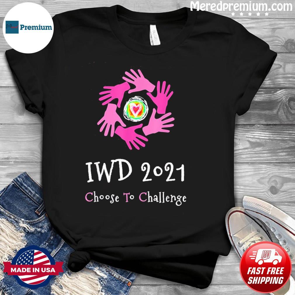 2021 International Women's Day apparel #IWD2021 T-Shirt