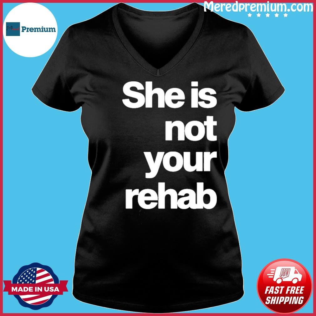 Angelou Brown She Is Not Your Rehab Shirt Ladies V-neck