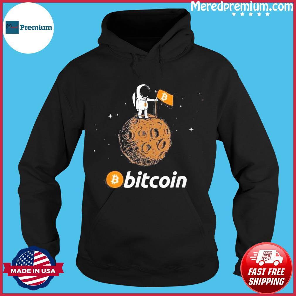 Bitcoin BTC Of Moon Shirt Hoodie
