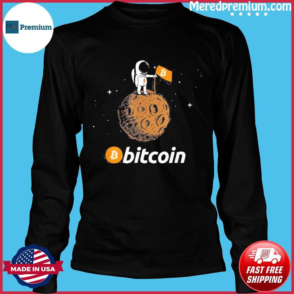 Bitcoin BTC Of Moon Shirt Long Sleeve