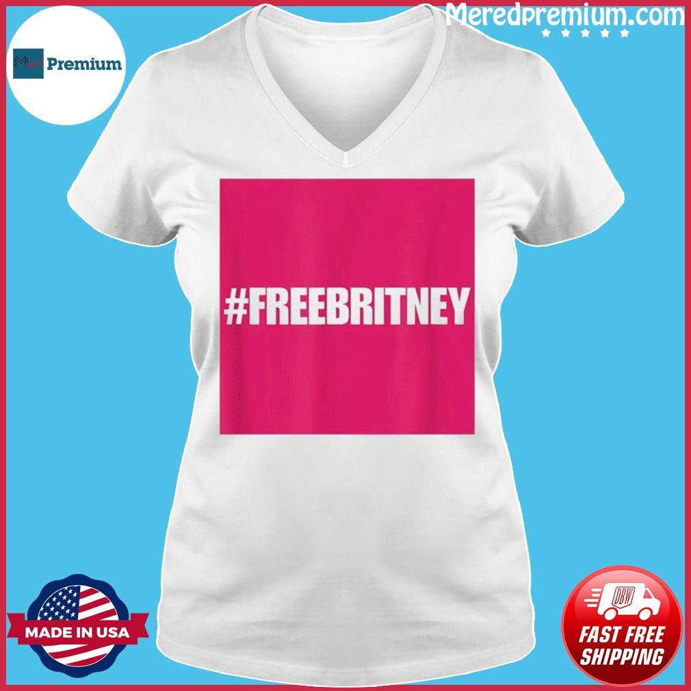Free Britney #FreeBritney Hashtag FreeBritney T-Shirt Ladies V-neck