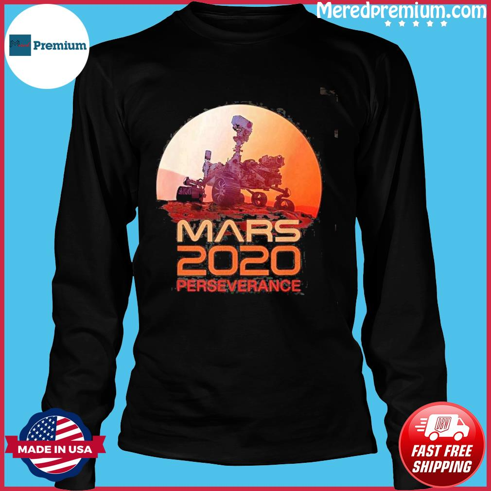Mars Perseverance Rover Mission 2020 Shirt Long Sleeve