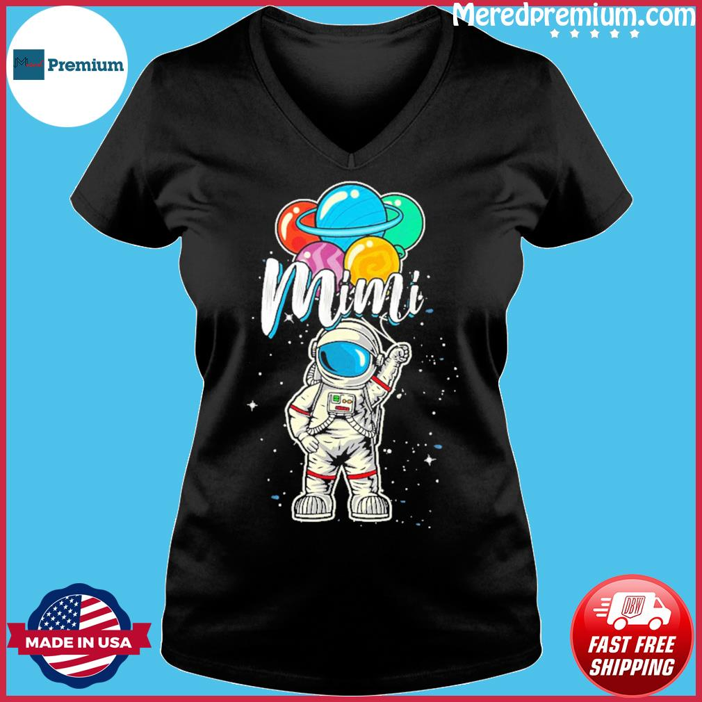 Mimi Birthday 2021 T-Shirt – Mimi Astronaut in Space Lover T-Shirt Ladies V-neck