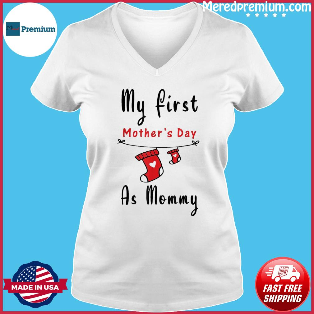 My First Mother's Day As Mommy Shirt New Mom T-s Ladies V-neck