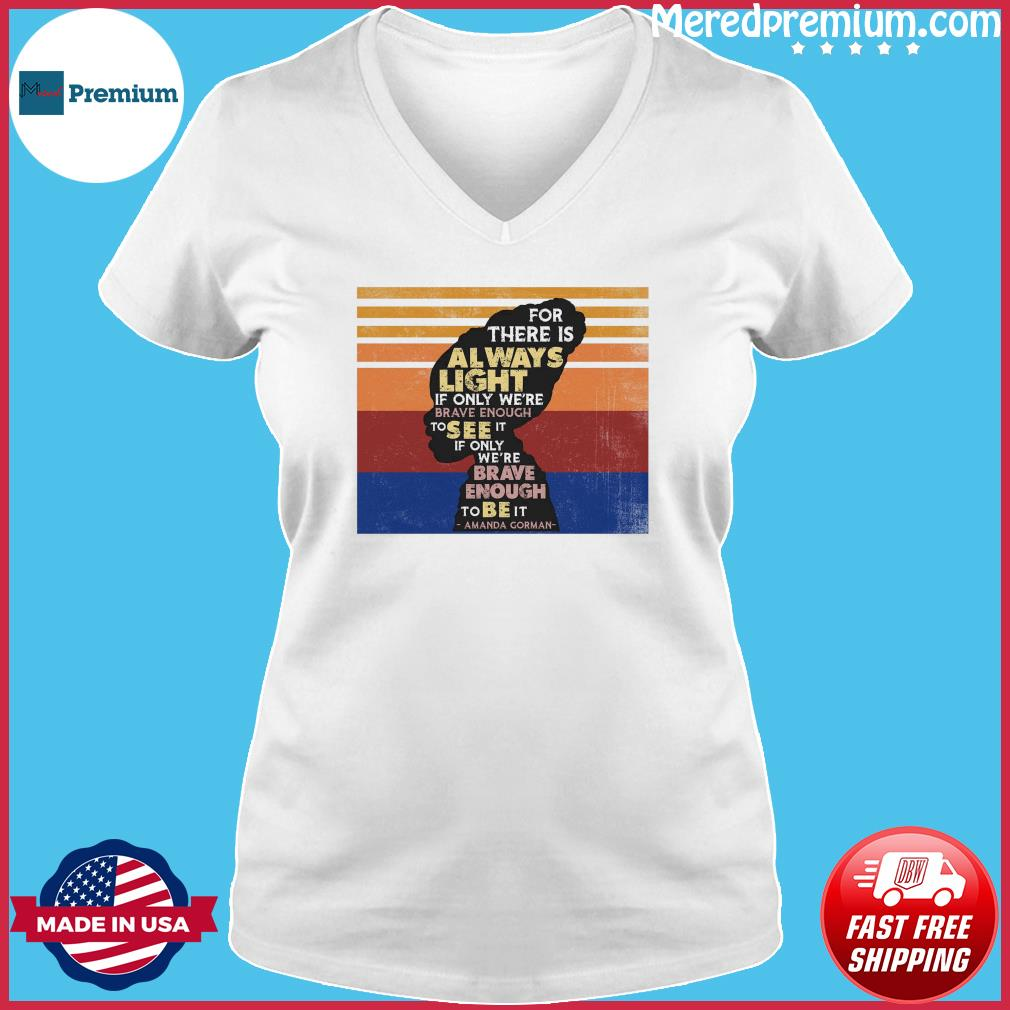 Official If Only We're Brave Enough To Be It By Amanda Gorman Vintage Shirt Ladies V-neck