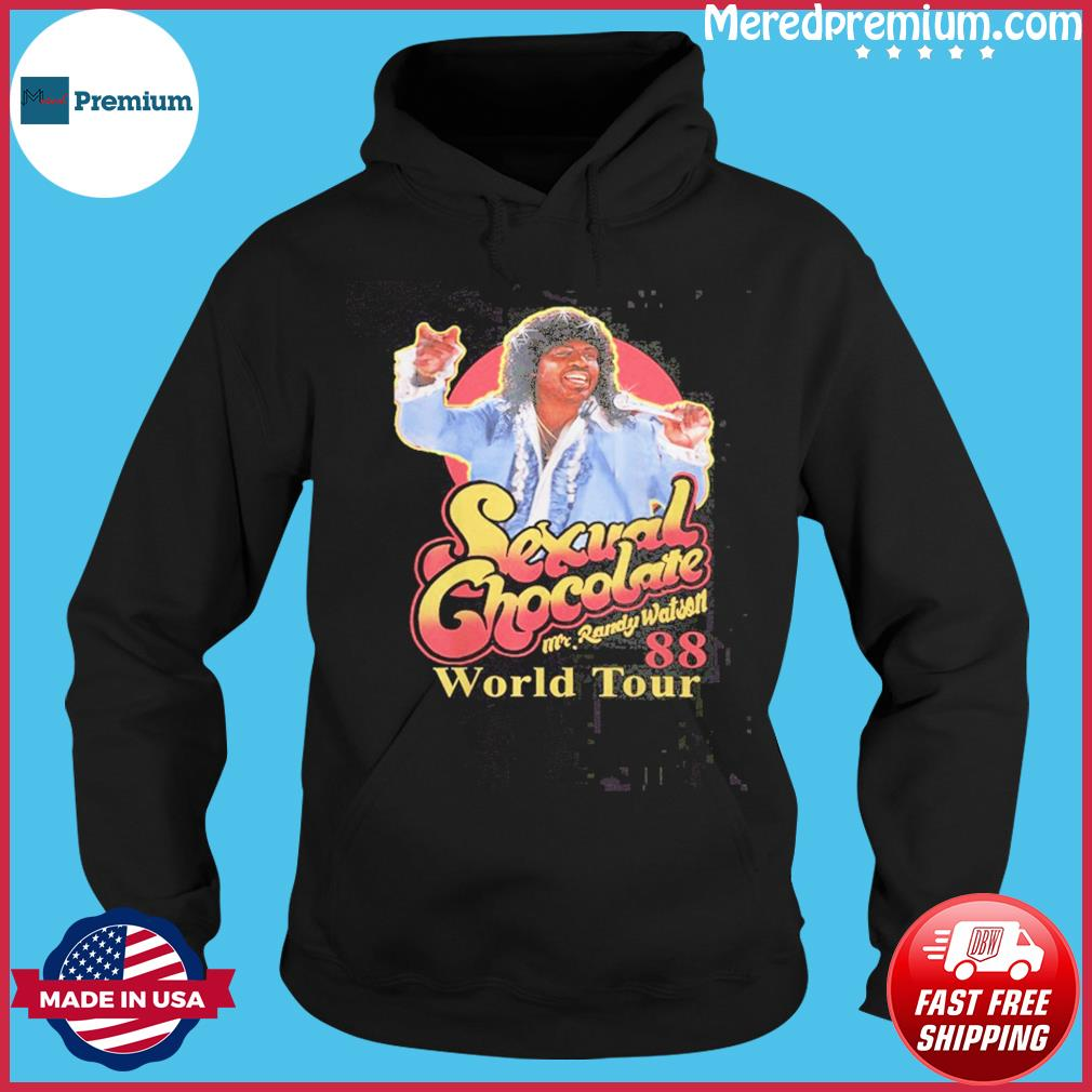 Sexual Chocolate Mr Randy Watson World Tour 88 T-Shirt Hoodie