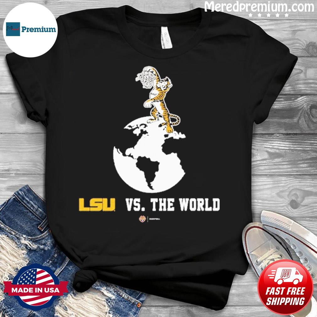 LSU Basketball vs The World 2021 Shirt