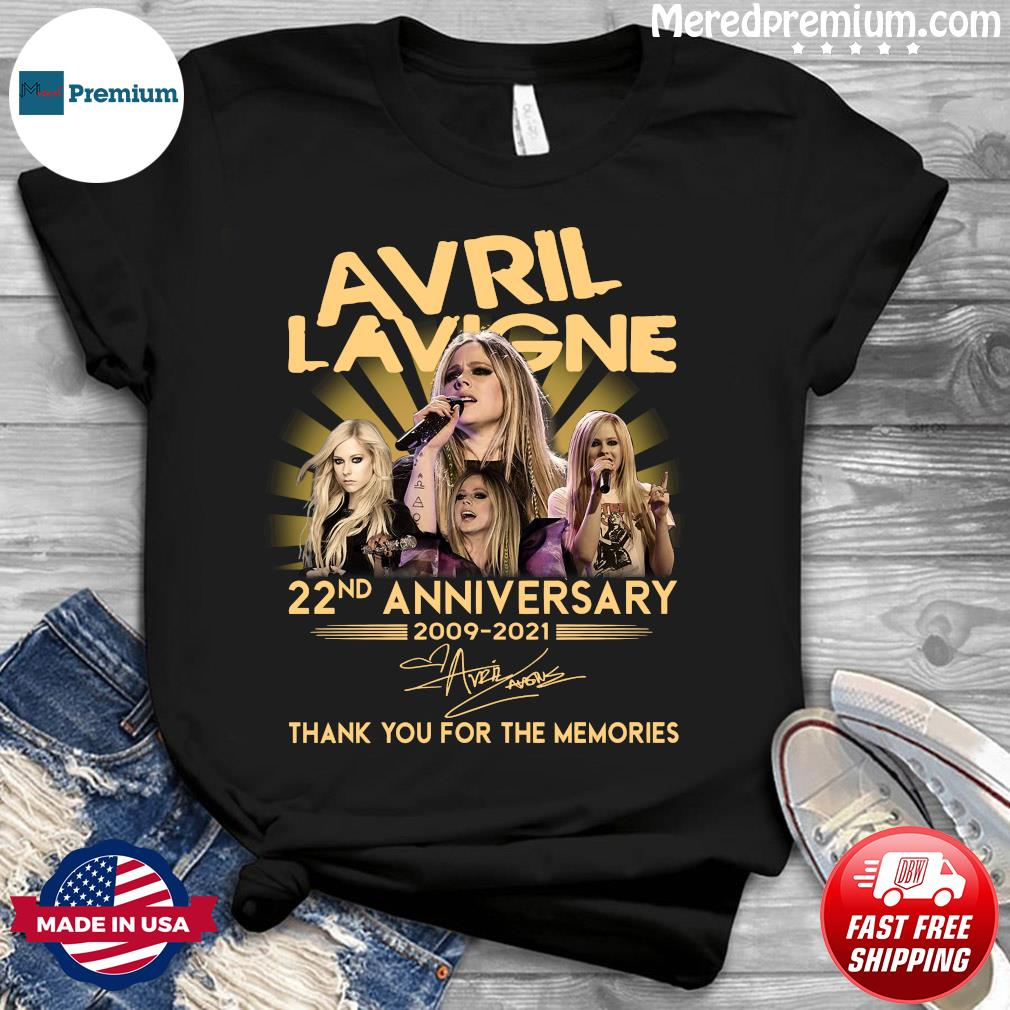 Avril Lavigne 22nd Anniversary 2009 2021 Signatures Thank You For The Memories Shirt