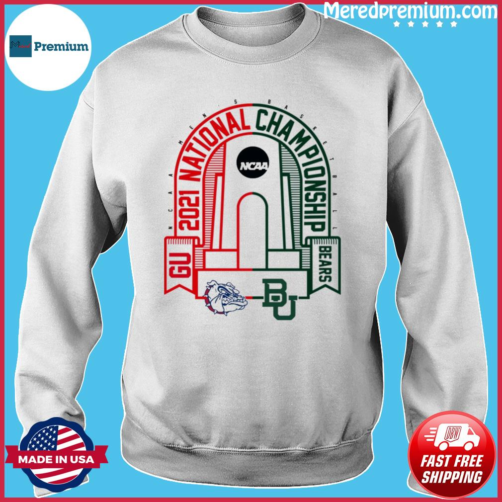 BU Baylor Bears vs GU Gonzaga Bulldogs 2021 NCAA Men's Basketball National T-Shirt Sweater