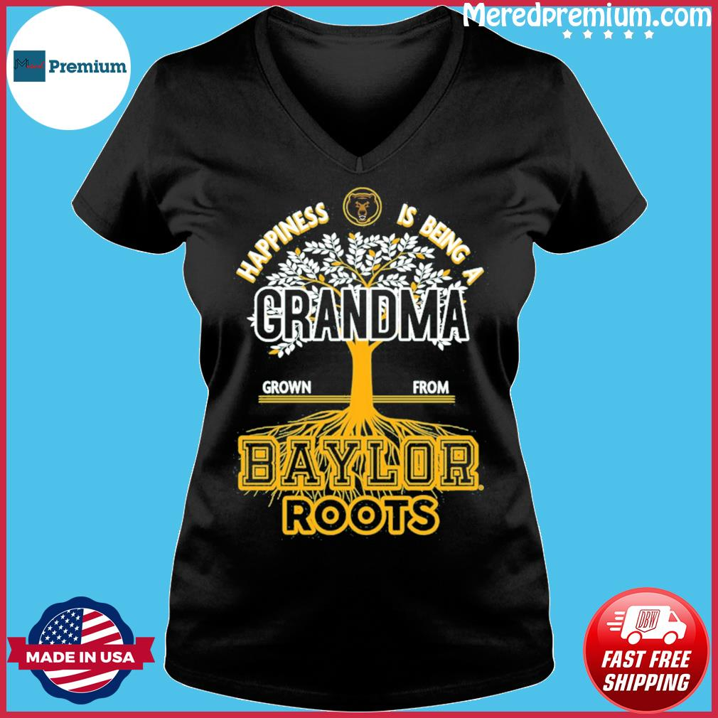 Happiness Is Being A Grandma Grown From Baylor Roots Shirt Ladies V-neck