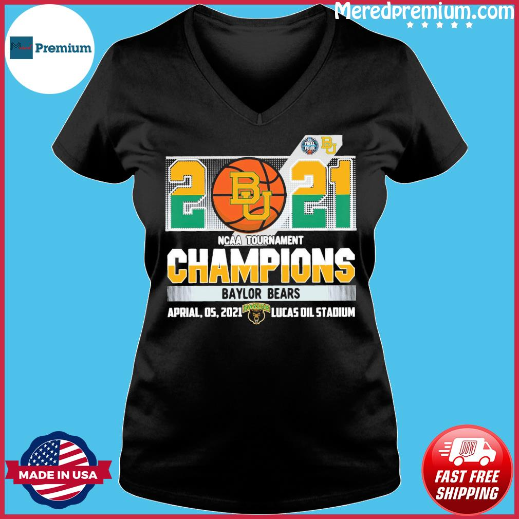Official Baylor Bears BU Basketball 2021 NCAA Tournament Champions T-s Ladies V-neck