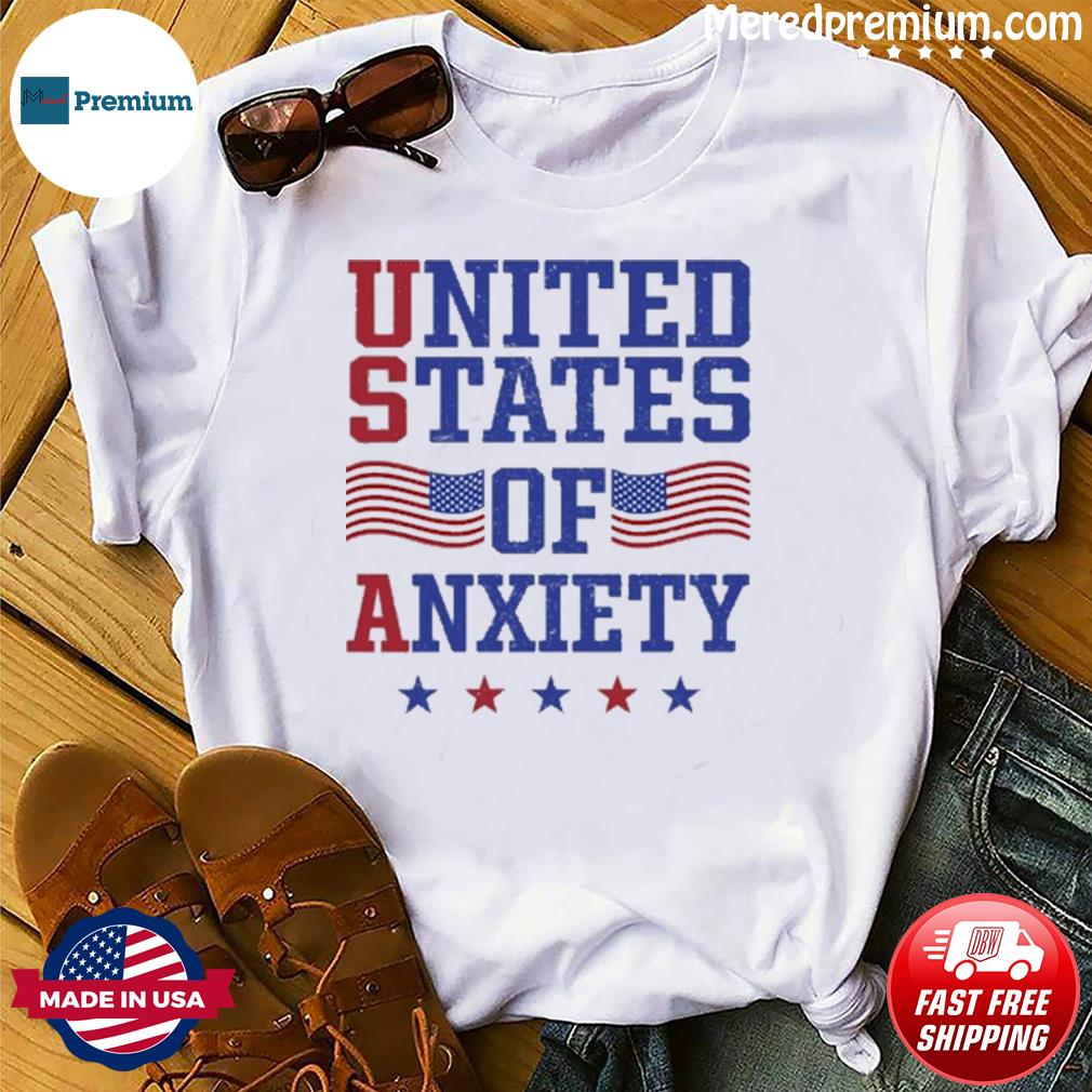 Official United States Of Anxiety Shirt
