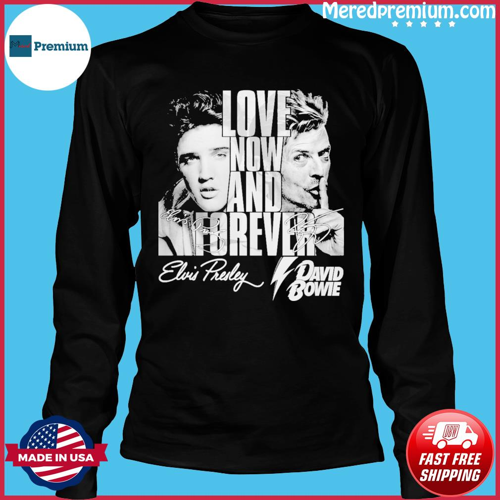 Love now and forever david bowie s Long Sleeve