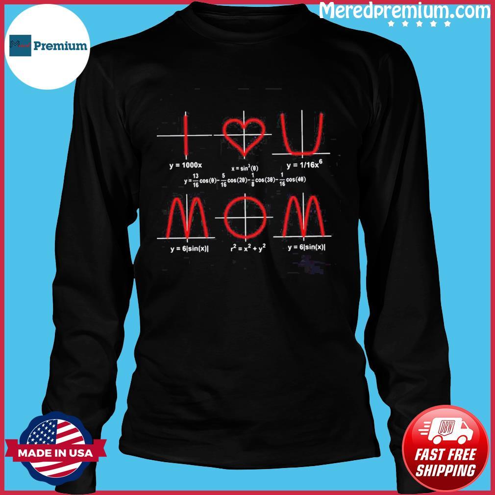 Math I love you mom s Long Sleeve