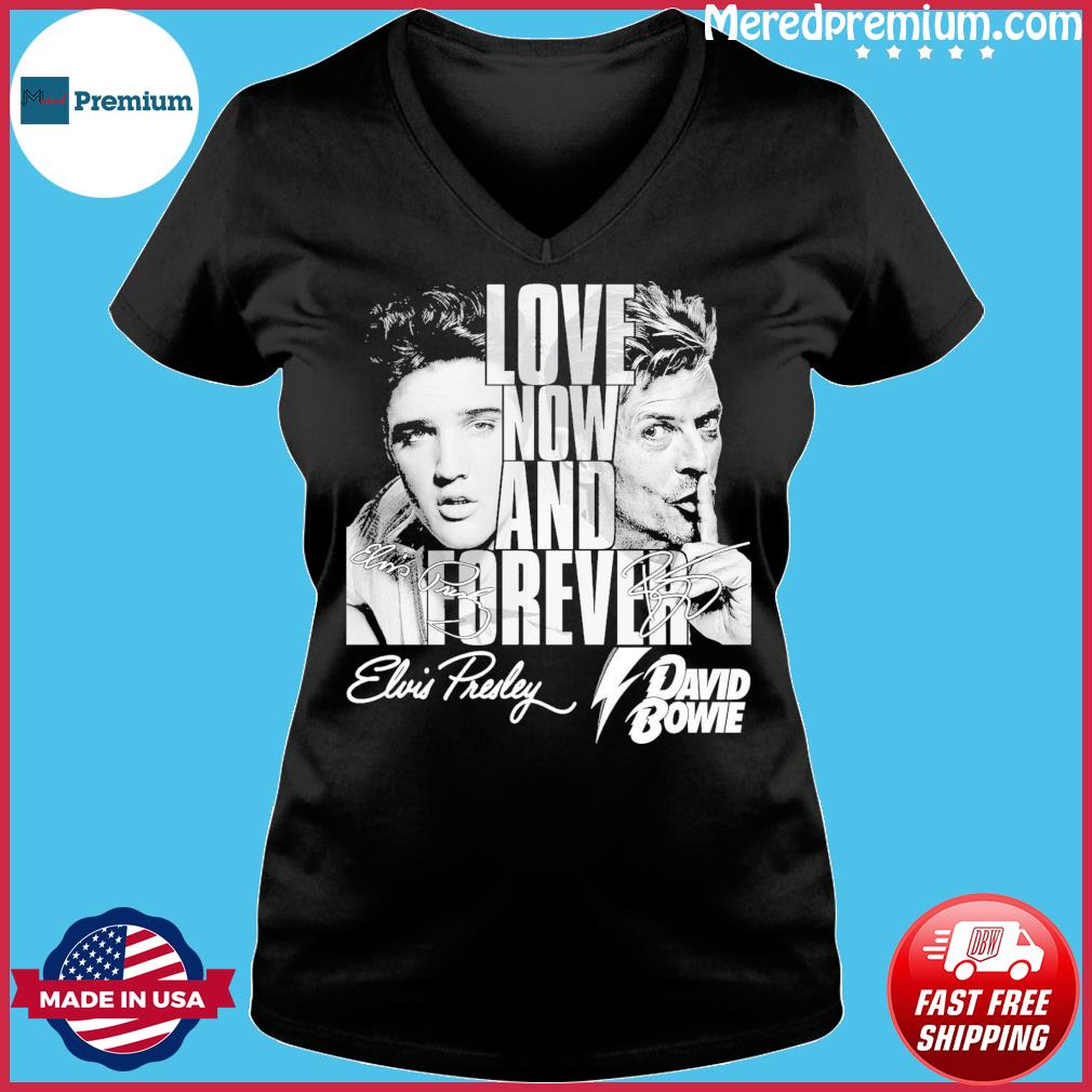 Official Elvis Presley And David Bowie Love Now And Forever Signatures Shirt Ladies V-neck