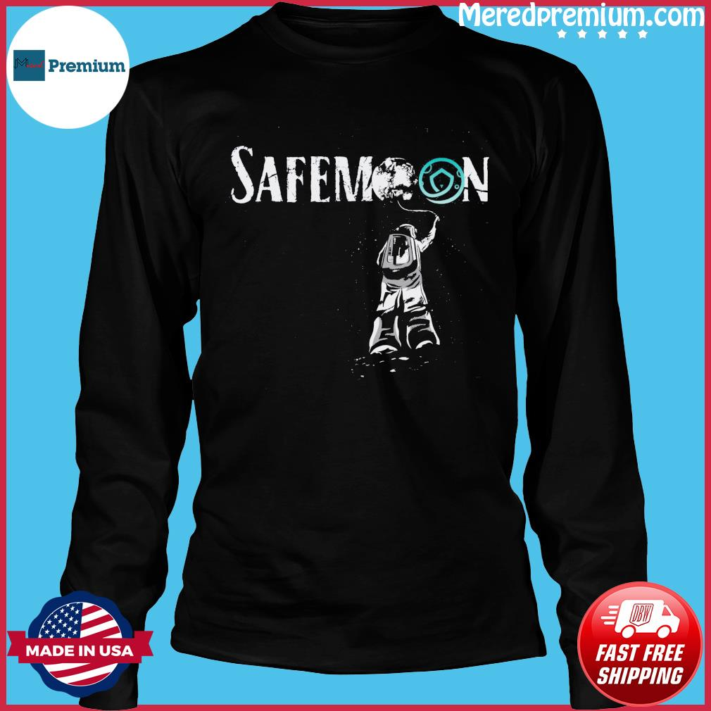 Official Safemoon Crypto Astronauts 2021 Funny Bitcoin Shirt Long Sleeve