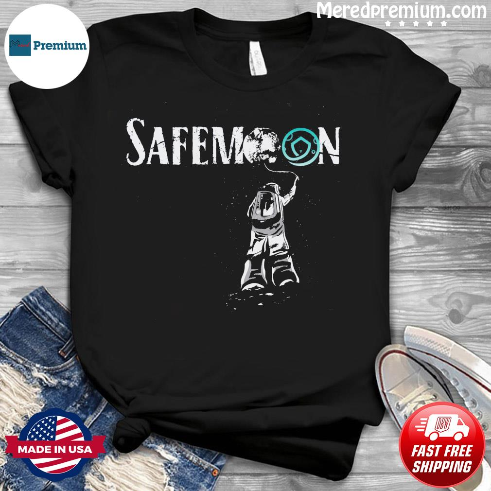 Official Safemoon Crypto Astronauts 2021 Funny Bitcoin Shirt
