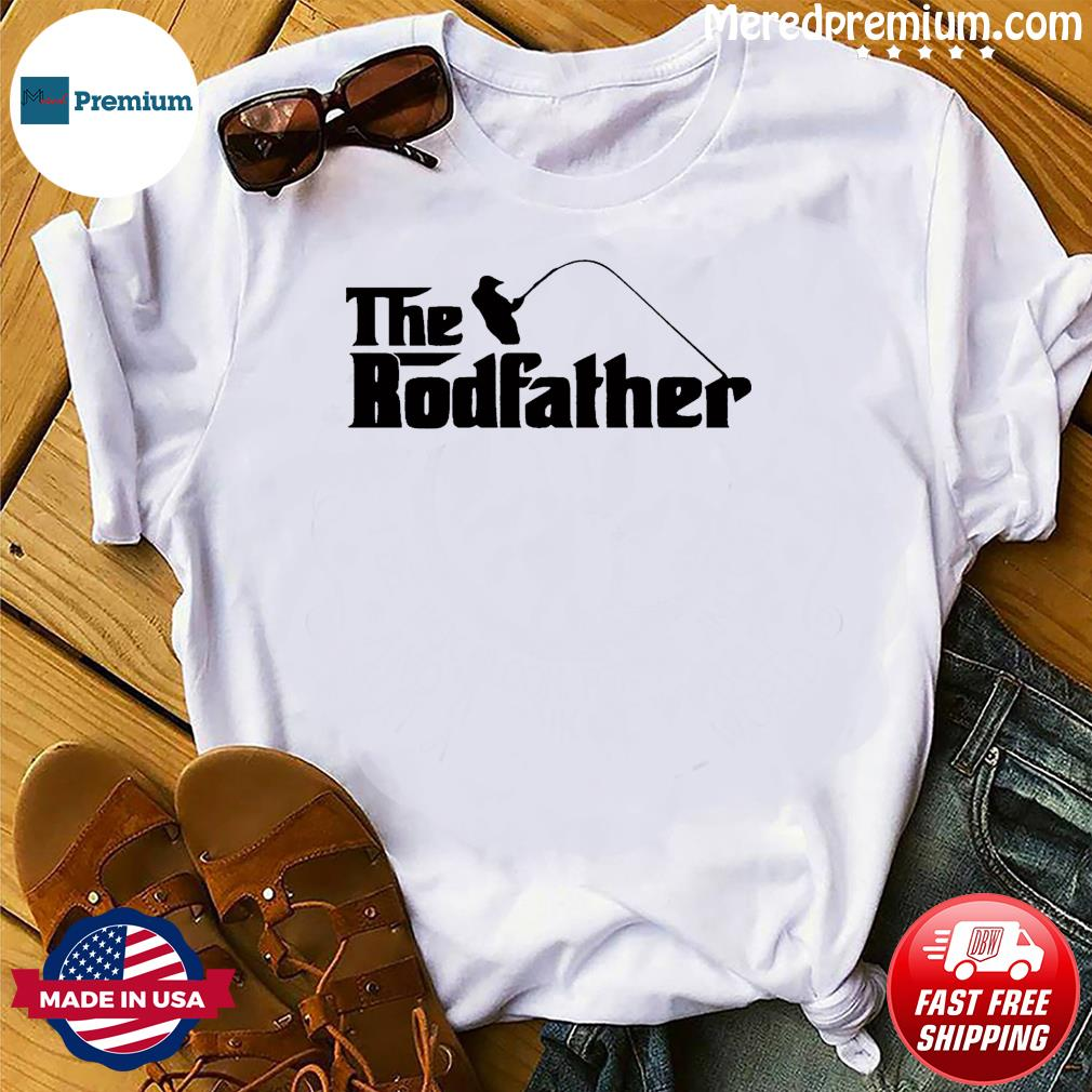 The Rodfather T-Shirt, Fathers Day Gift, New Dad Fishing Gift T-Shirt