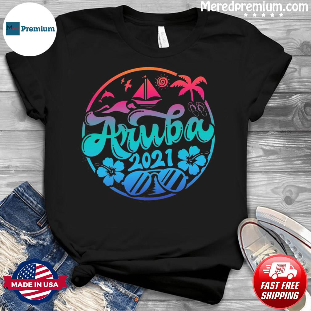 Aruba Vacation Outfit Caribbean Apparel 2021 T-Shirt