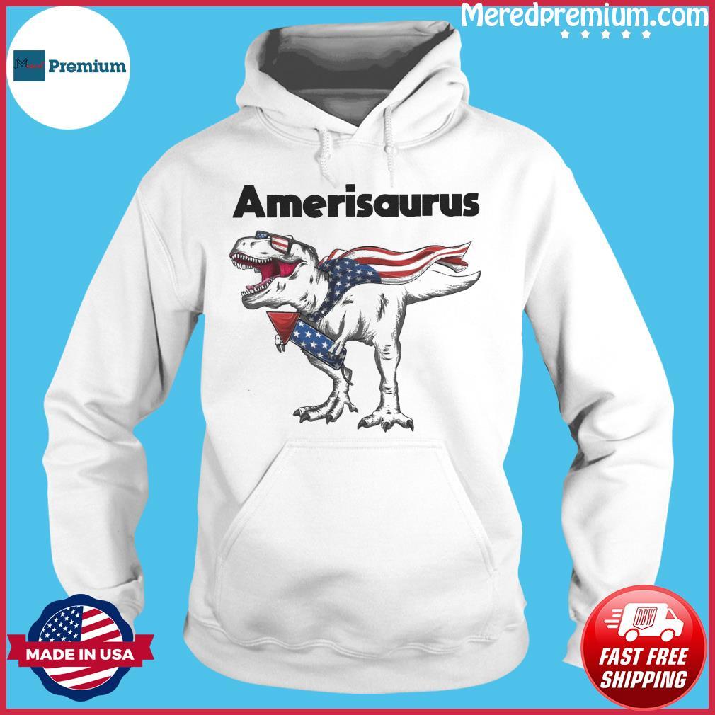 Dinosaur Amerisaurus 4th Of July 2021 Shirt Hoodie
