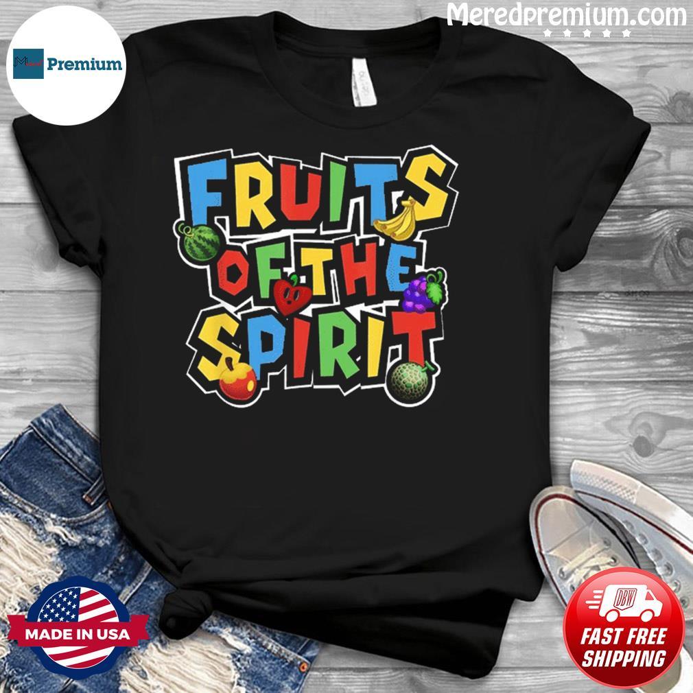 Fruits of the Spirit Shirt