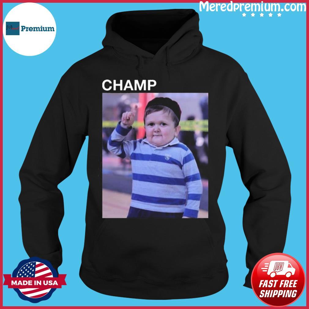Hasbulla Magomedov Champ Shirt Hoodie