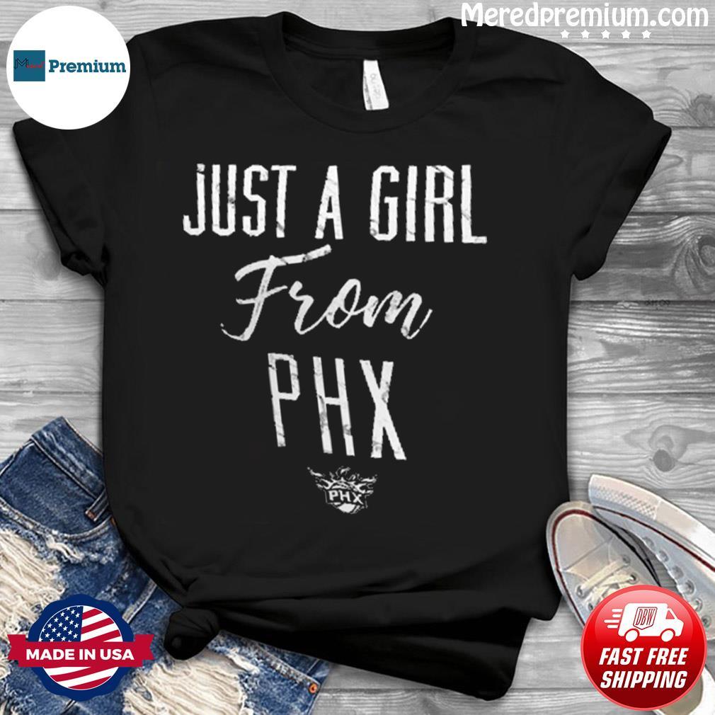 Phoenix Suns Just a Girl From PHX Shirt