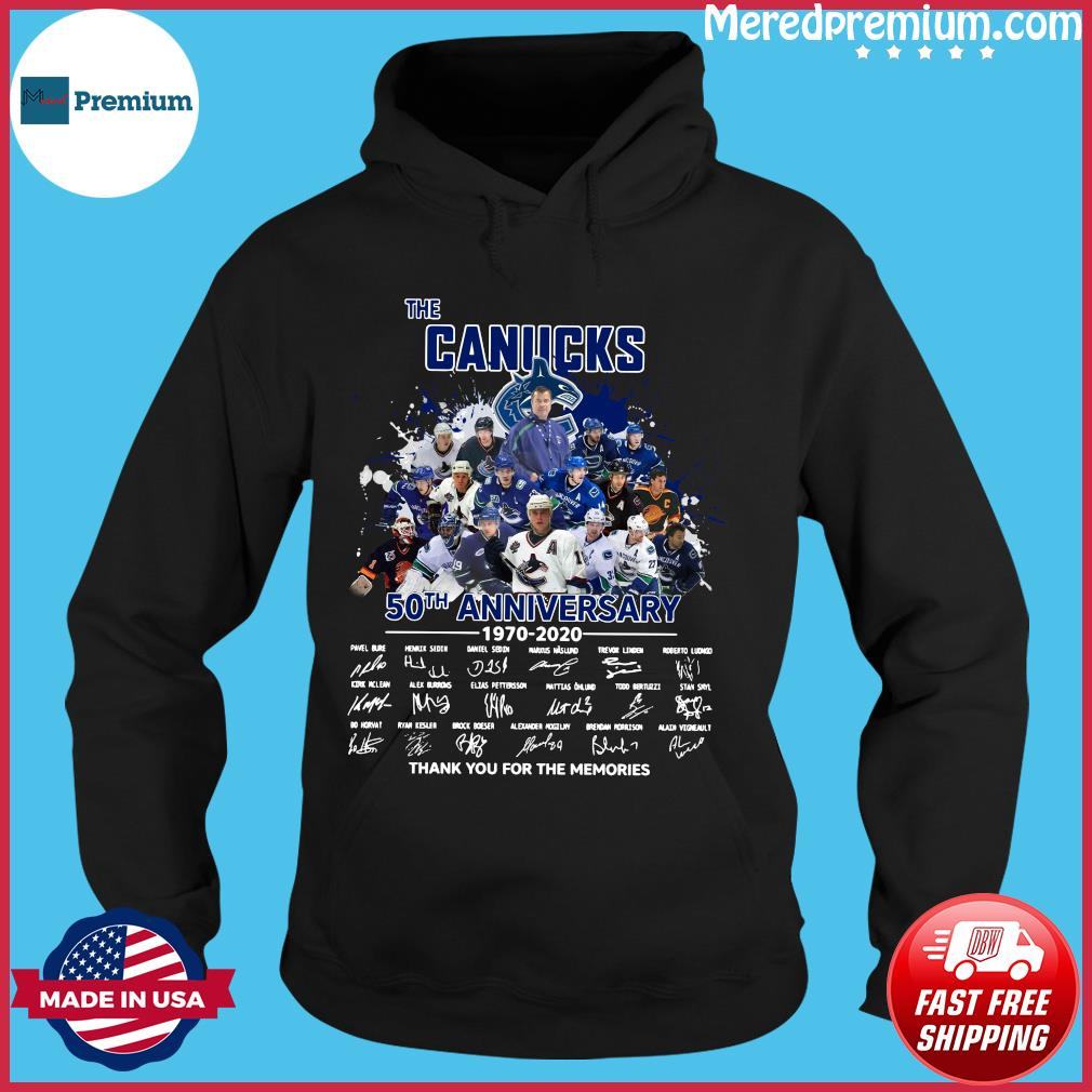 The Canucks 50th Anniversary 1970 2020 Thank You For The Memories Signatures Shirt Hoodie