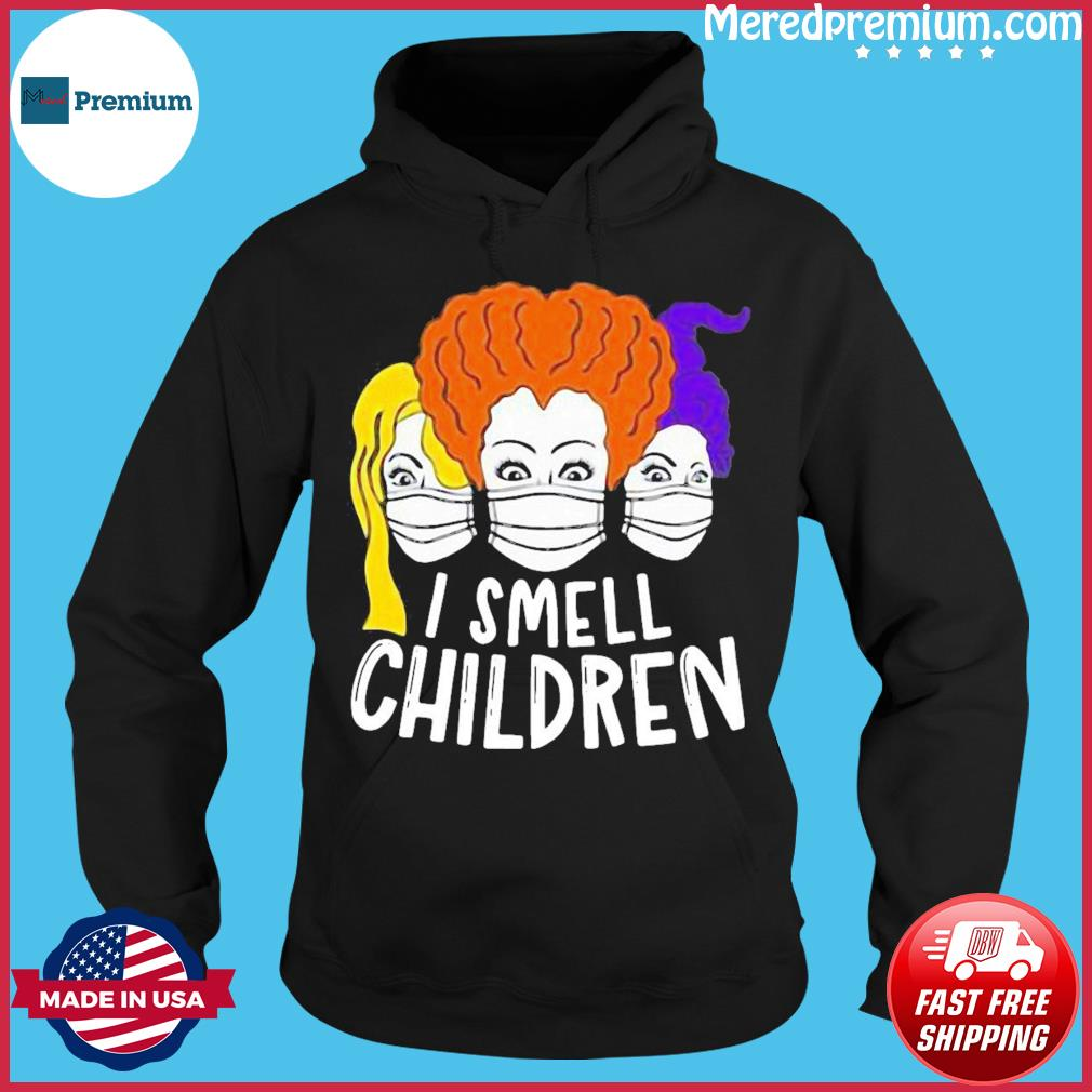 I Smell Children Quarantine Halloween Sanderson Hocus Pocus Halloween Shirt Hoodie