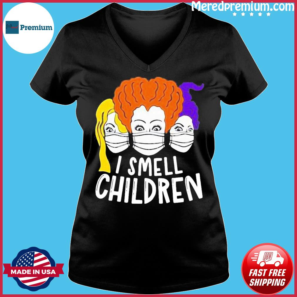 I Smell Children Quarantine Halloween Sanderson Hocus Pocus Halloween Shirt Ladies V-neck