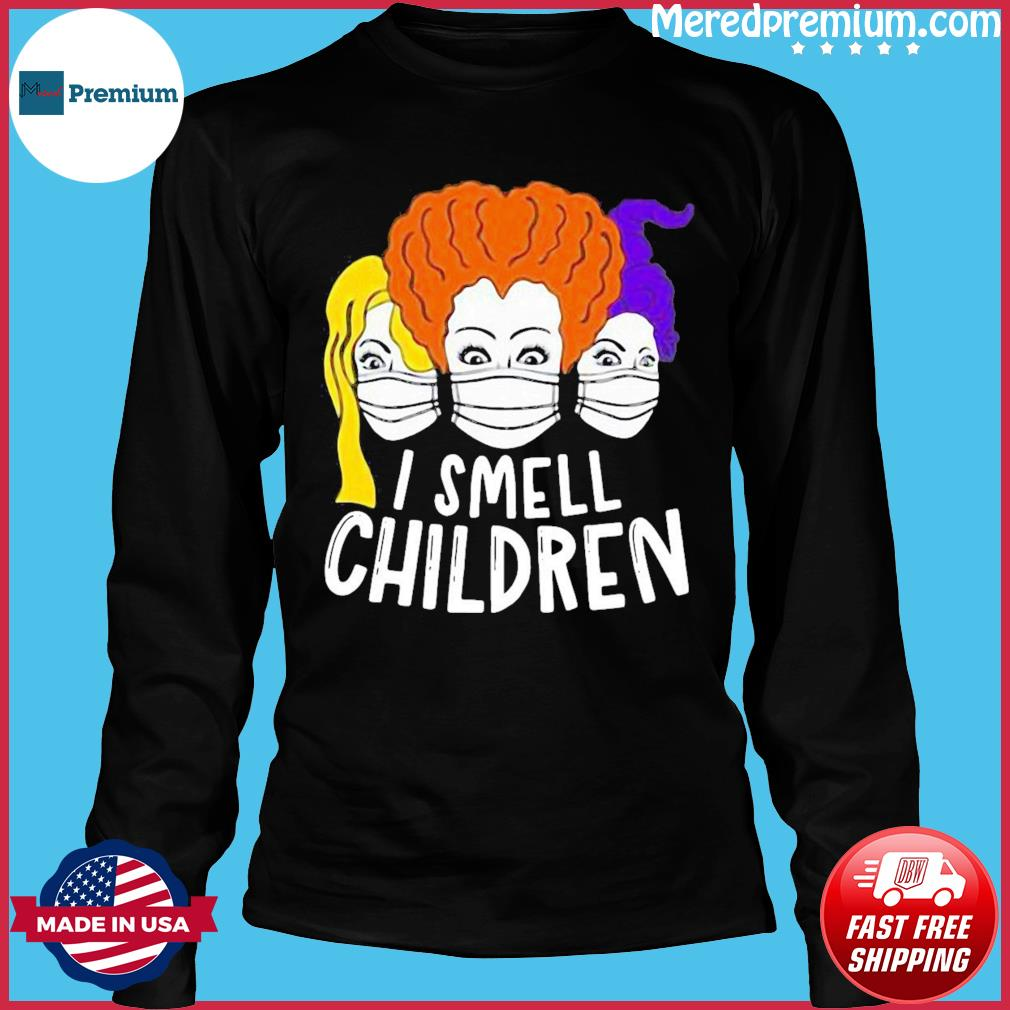 I Smell Children Quarantine Halloween Sanderson Hocus Pocus Halloween Shirt Long Sleeve