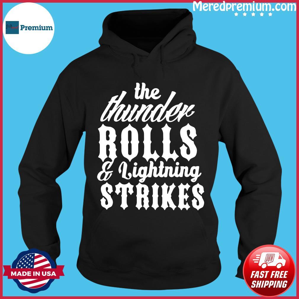 Garth Brooks Thunder Rolls And Lightning Strikes Shirt Hoodie