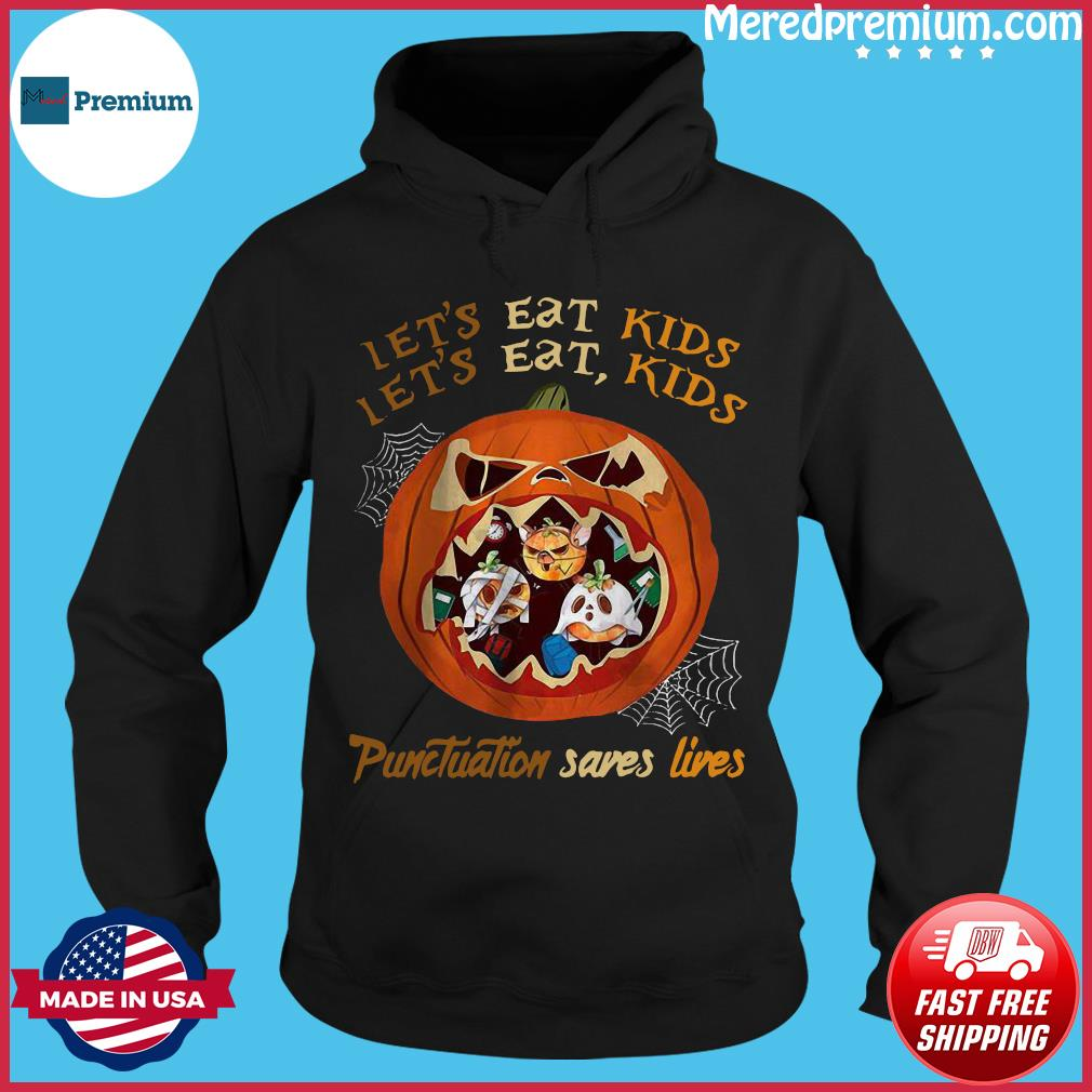 Halloween let's eat kids punctuation saves lives s Hoodie