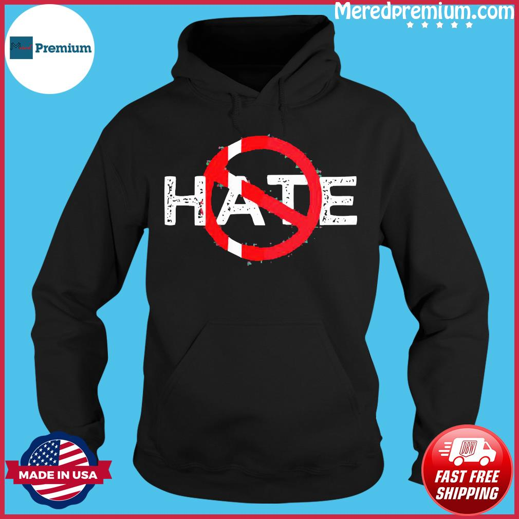 Hate Prohibitive Shirt Hoodie