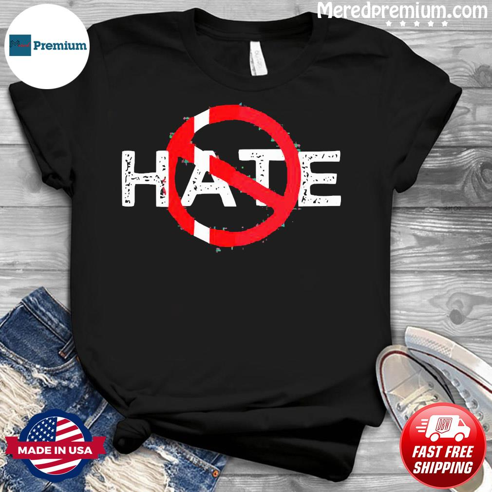 Hate Prohibitive Shirt