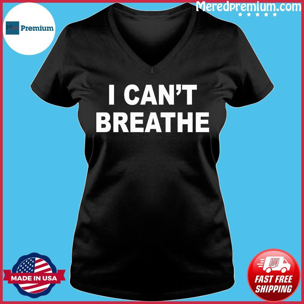 I Can't Breathe Shirt Ladies V-neck