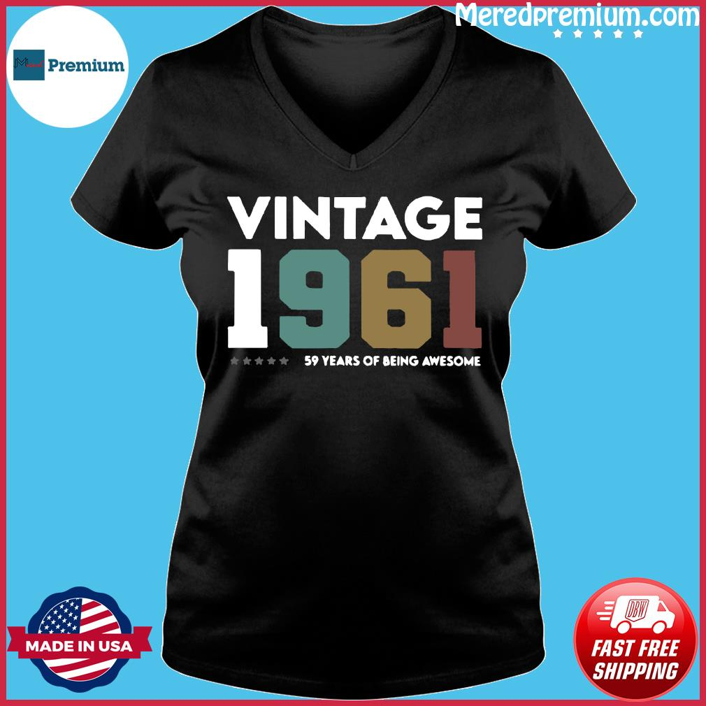 Vintage 1961 59 Years Of Being Awesome Shirt Ladies V-neck