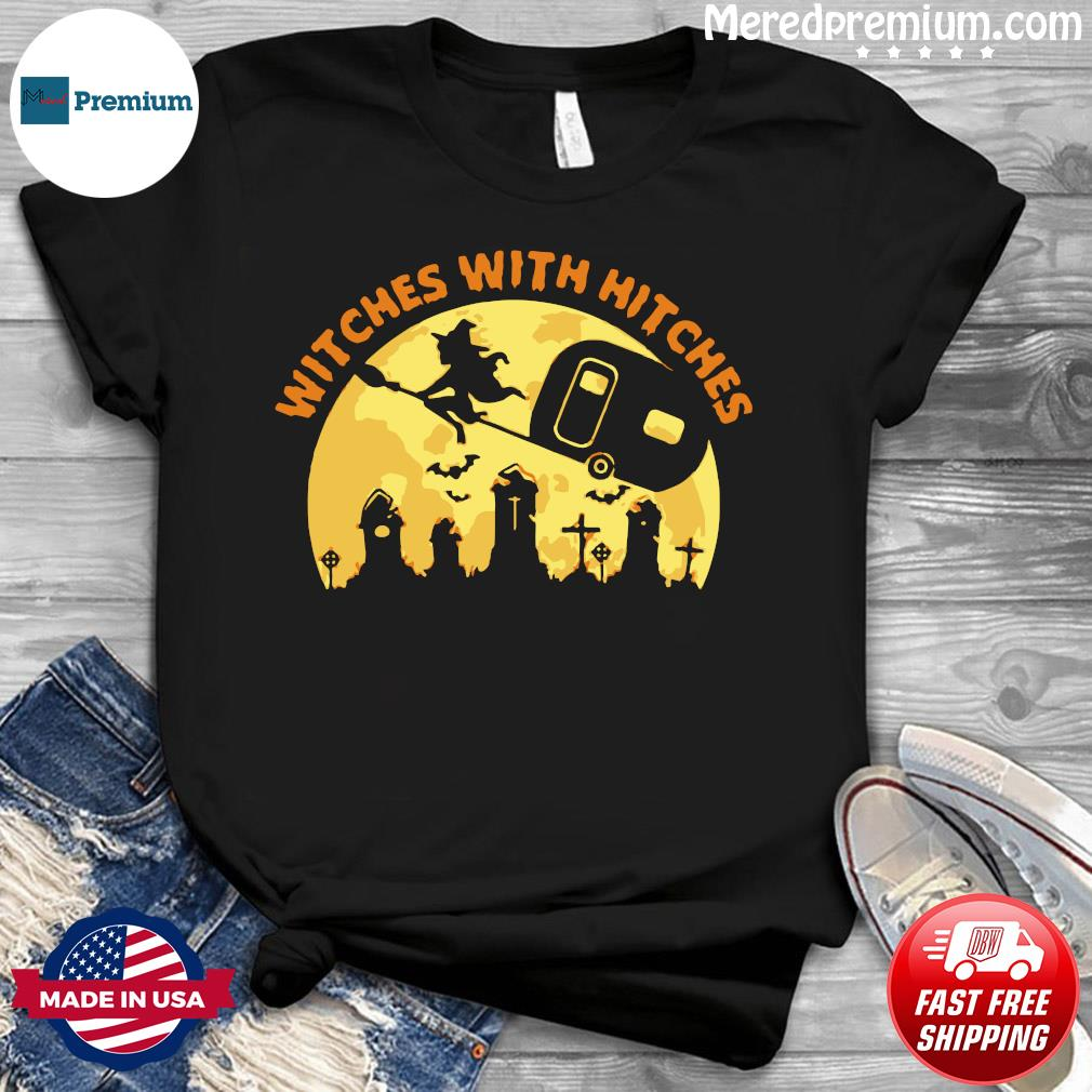 Witches With Hitches Funny Halloween Camping Camper Gift Shirt