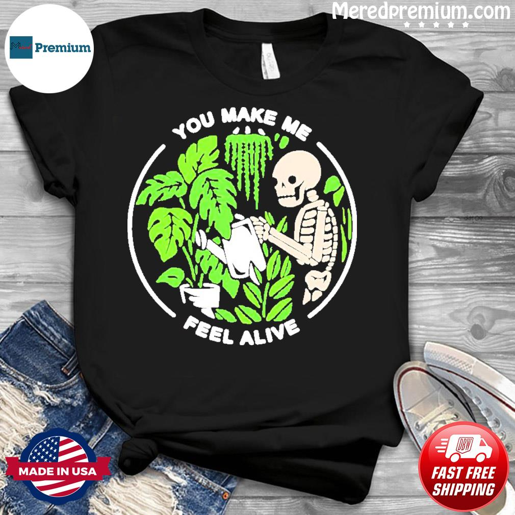 You Make Me Feel Alive – Halloween Skull Tee Shirt
