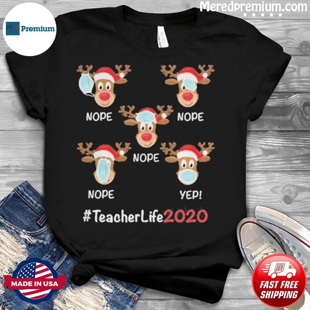 Christmas teacher life 2020 reindeer wearing mask shirt