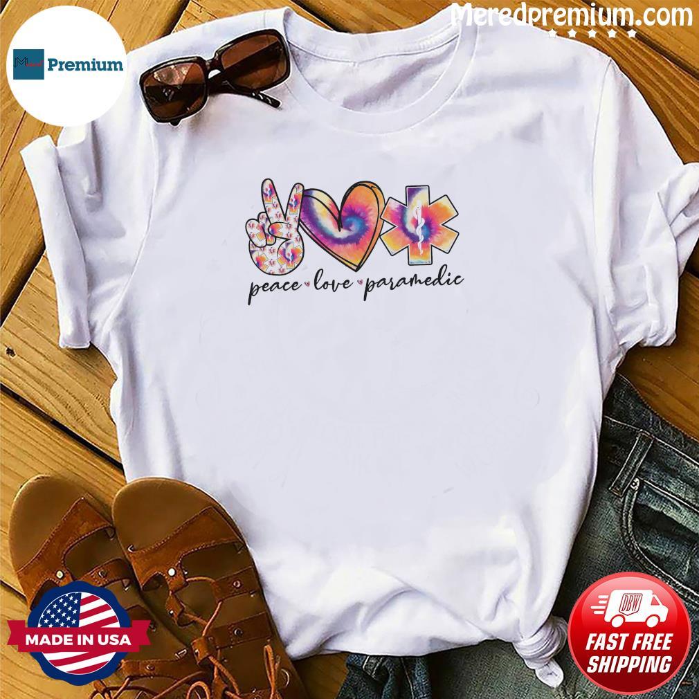 Peace Love Paramedic Shirt
