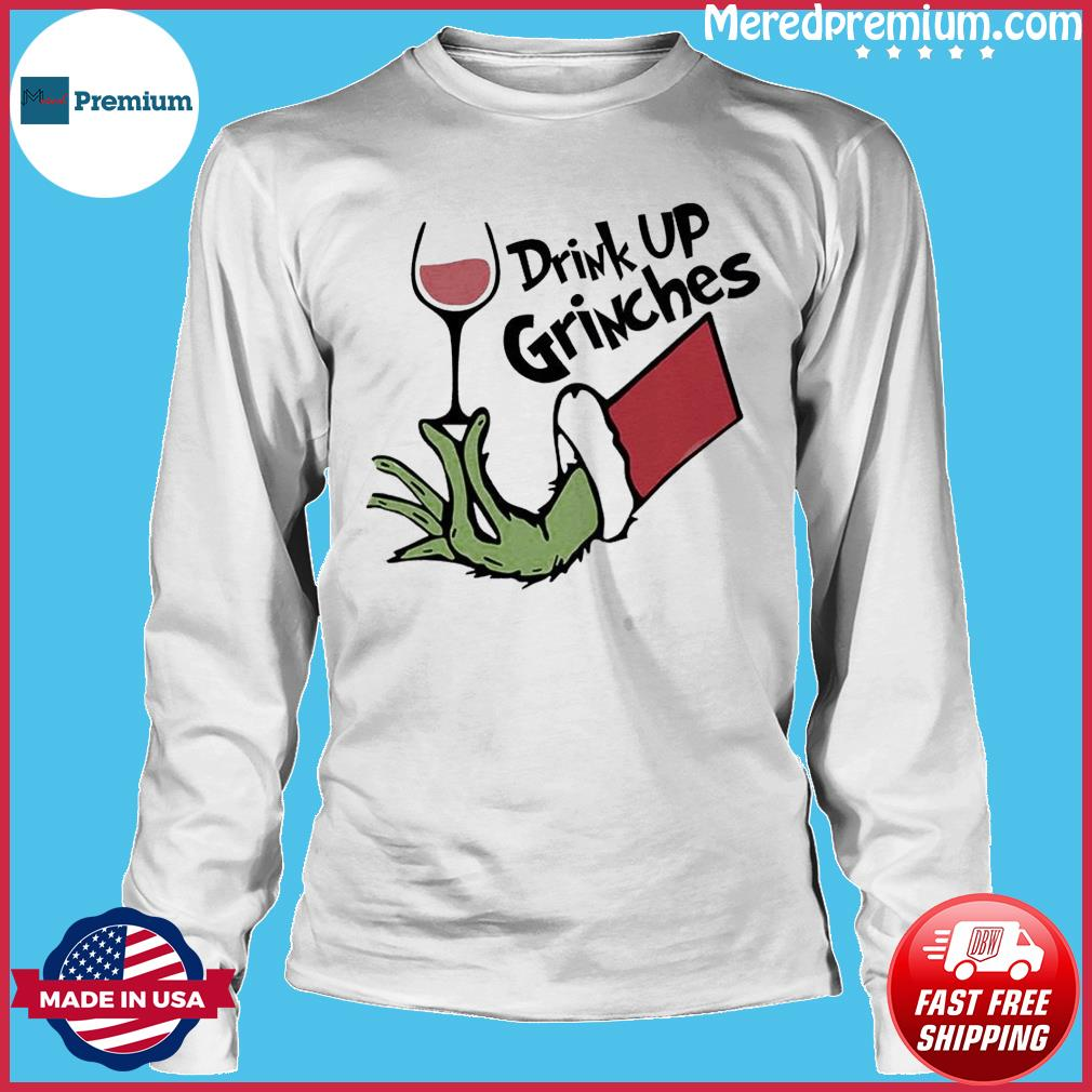 The Grinch Drink Up Grinches Sweats Long Sleeve