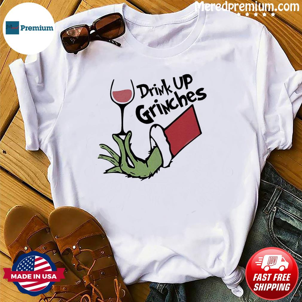 The Grinch Drink Up Grinches Sweatshirt