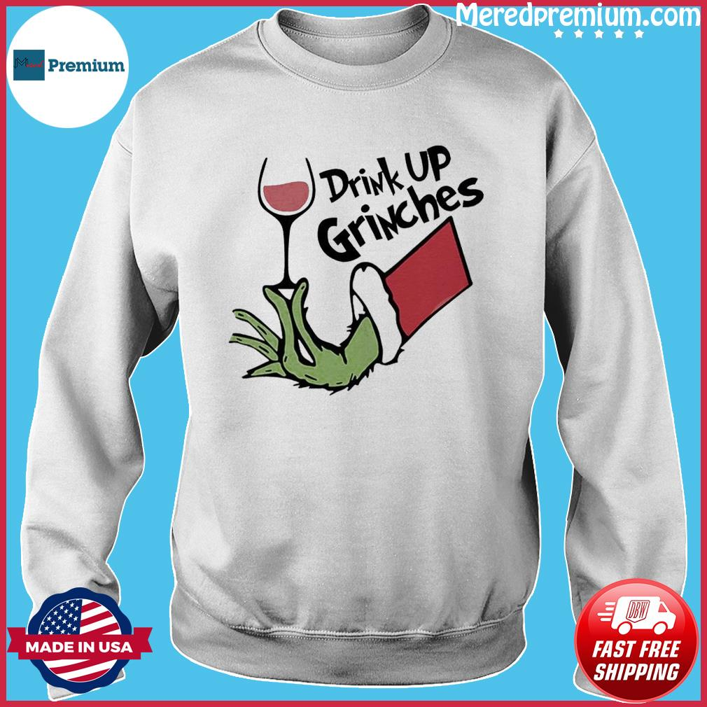 The Grinch Drink Up Grinches Sweats Sweater